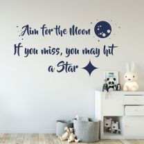 Aim for the Moon. If you miss, you may hit the Star - Motivational Decal Wall Sticker