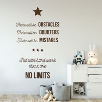 There will be Obstacles, Doubters, Mistakes but with Hard Work there are No Limits - Motivational Quote Wall Decal Sticker