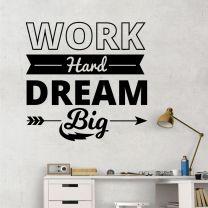 Work Hard, Dream Big - Motivational Decal Wall Sticker