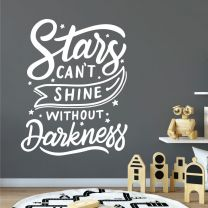 Stars Can't Shine Without Darkness - Inspirational Quote Decal Wall Sticker
