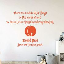 There are a whole lot of things in this world... - Roald Dahl James and the Giant Peach Book Decal Wall Sticker