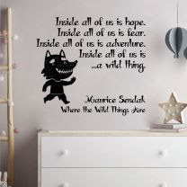 Inside all of us is hope, fear... - Maurice Sendak Where the Wild Things Are Book Quote Decal Wall Sticker