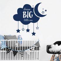 Dream Big Little One - Cloud, Stars, Moon - Nursery Decal Wall Sticker