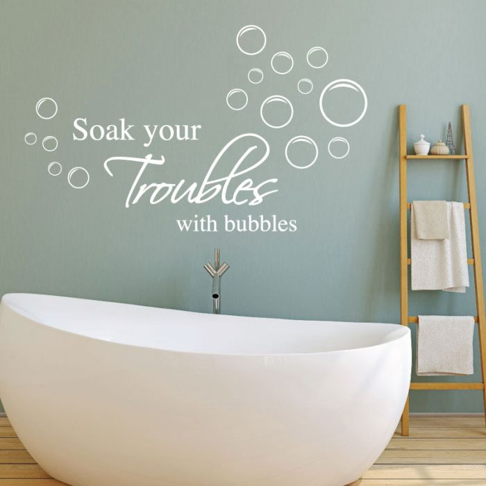 Soak Your Troubles With Bubbles - Wall
