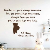 You are braver than you believe, stronger than you seem... - Winnie the Pooh Book Quote Decal Wall Sticker
