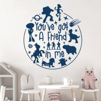 You've Got a Friend in Me - Toy Story Disney Inspired Decal Wall Sticker