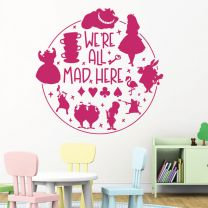 We're All Mad Here - Alice In Wonderland Story - Book Quote Decal Wall Sticker