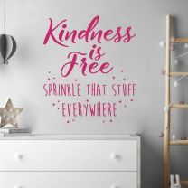 Kindness is Free, Sprinkle that Stuff... - Motivational Decal Wall Sticker