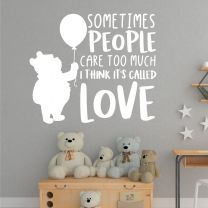 Sometimes People Care Too Much...  Winnie the Pooh Book Quote Decal Wall Sticker