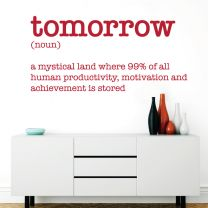 Tomorrow - Definition - Motivational Decal Wall Sticker