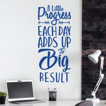 A Little Progress Each Day Adds Up to Big Result - Motivational Decal Wall Sticker