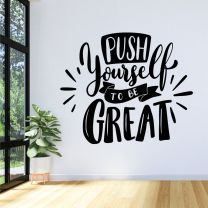 Push Yourself to Be Great - Motivational Decal Wall Sticker
