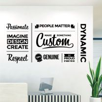 Make Something Custom, Genuine, Dynamic - Be Proud of What You Do - Office Decal Wall Sticker
