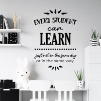 Every Student Can Learn, just not on the Same Day or in the Same Way - Motivational Decal Wall Sticker