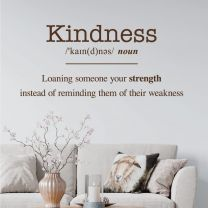 Kindness - Loaning Someone Your Strength... - Wall Quote Decal Sticker