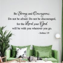 Be Strong and Courageous, Don't be Afraid... - Joshua Bible Quote Wall Decal