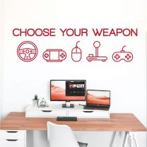 Choose Your Weapon - Gamers PC Wall Decal Gaming Sticker