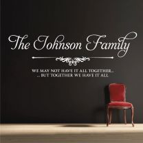 Family Name -  We may not have it all together, but... - Personalised Decal Wall Sticker