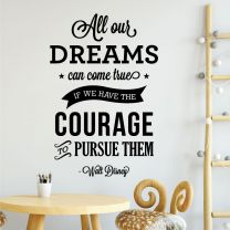 All of Our Dreams Can Come True... - Walt Disney Motivational Decal Wall Sticker