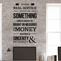 To Give Real Service You Must Add Something.... - Office Space Motivational Quote Decal Wall Sticker