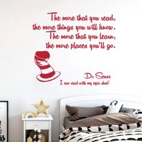 The more that you read, the more things you will know - Dr Seuss Book Quote Decal Wall Sticker