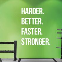 Harder Better Faster Stronger - Gym Motivational Decal Wall Sticker