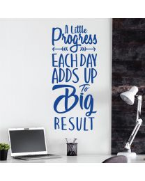 A Little Progress Each Day Adds Up.... - Motivational Decal Wall Sticker