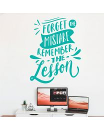 Forget the Mistake, Remember the Lesson - Motivational Decal Wall Sticker
